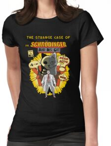 The Strange case of dr. Schrodinger Womens Fitted T-Shirt