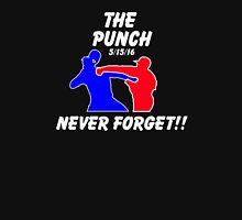 the punch - never forget Unisex T-Shirt