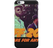 BIFF 2016, prepare for anything!  iPhone Case/Skin