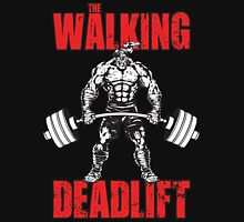 The Walking Deadlift Unisex T-Shirt