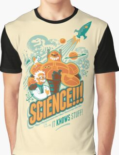 Science!!! It Knows Stuff! Graphic T-Shirt