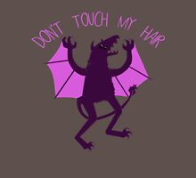 -: DON'T TOUCH MY HAIR :- Unisex T-Shirt