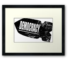 Democracy Bomb Framed Print