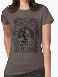 Roberto Firpo (in black) Womens Fitted T-Shirt