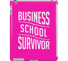 Business school survivor graduation clever MBA funny t-shirt iPad Case/Skin