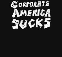 Corporate America Sucks Unisex T-Shirt