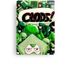 CLODS! Canvas Print