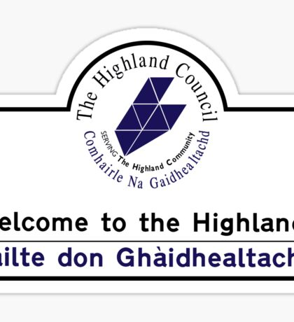 Welcome to the Highlands Sign, Scotland, UK Sticker