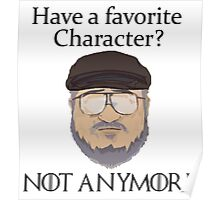 Have a Favorite Character? Game of Thrones  Poster