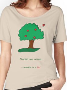 Gravity is a lie Women's Relaxed Fit T-Shirt