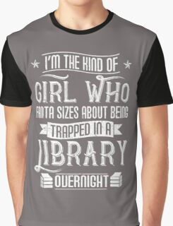 TRAPPED IN LIBRARY OVERNIGHT Graphic T-Shirt