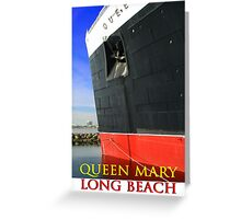 QUEEN MARY LONG BEACH (CARD) Greeting Card