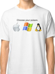 """Choose your poison"" - Bright Classic T-Shirt"