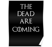 Game of thrones The Dead are coming Poster