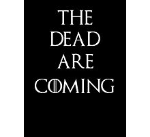 Game of thrones The Dead are coming Photographic Print