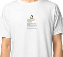Linux is here. Classic T-Shirt