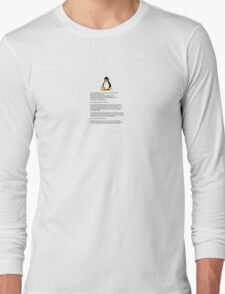 Linux is here. Long Sleeve T-Shirt