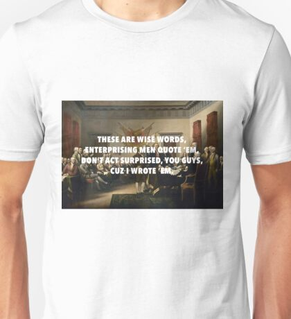 Declaration of Independence Jefferson's Wise Words Unisex T-Shirt