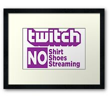 Twitch rules Framed Print