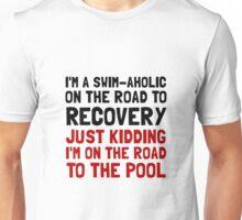 Swimaholic Unisex T-Shirt