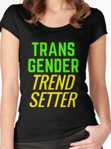 Transgender Trendsetter Women's Fitted Scoop T-Shirt