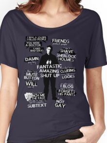 John Watson Quotes Women's Relaxed Fit T-Shirt