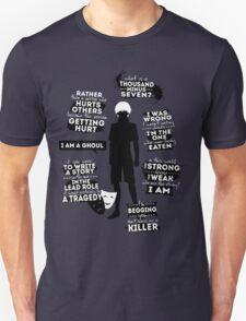 Kaneki Ken Quotes Unisex T-Shirt