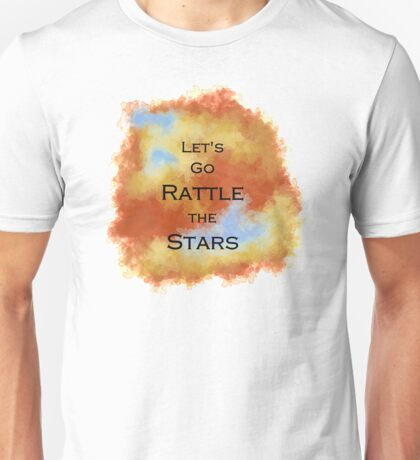 Let's Go Rattle the Stars - Throne of Glass Unisex T-Shirt