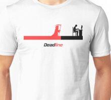 Deadline Unisex T-Shirt
