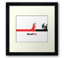 Deadline Framed Print