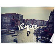 VENICE LANDSCAPE PHOTOGRAPHY WANDERLUST Poster