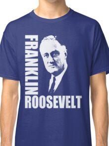 FDR-1933 Classic T-Shirt