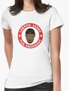 LeBron James For President Womens Fitted T-Shirt