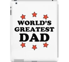 World's Greatest Dad iPad Case/Skin