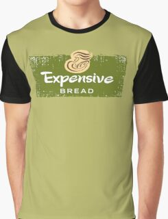 Expensive Bread Graphic T-Shirt