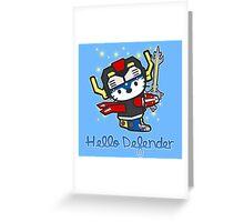 Hello Defender Greeting Card
