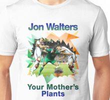 "Jon Walters ""Jon Walters Your Mothers Plants""  Unisex T-Shirt"