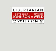 Johnson / Weld: Vote Libertarian 2016 Unisex T-Shirt