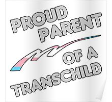 Proud Trans child Parent Poster