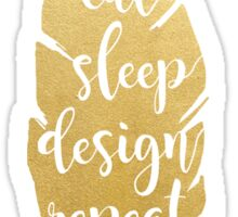 Eat Sleep Design Repeat Sticker
