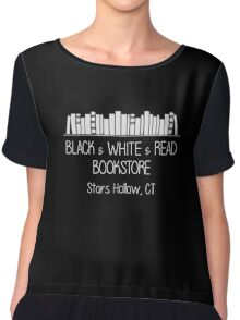 Gilmore Girls - Black & White & Read Bookstore (white text) Chiffon Top