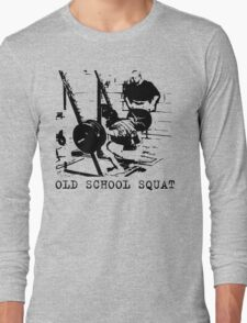 Old School Squat Long Sleeve T-Shirt