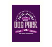 Night Vale Community Dog Park Art Print
