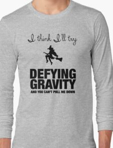 Defying Gravity Long Sleeve T-Shirt