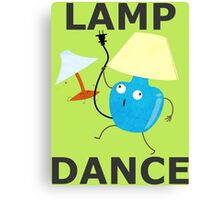 Lamp Dance! Canvas Print