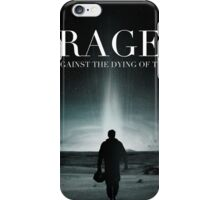 Interstellar - Rage Against the Dying of the Light iPhone Case/Skin