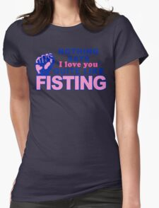 """""""Fisting"""" Womens Fitted T-Shirt"""