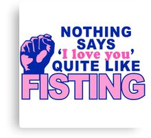 """Fisting"" Canvas Print"