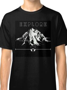 Explore Mountains Classic T-Shirt