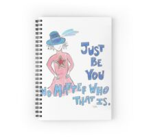 Just Be You Spiral Notebook